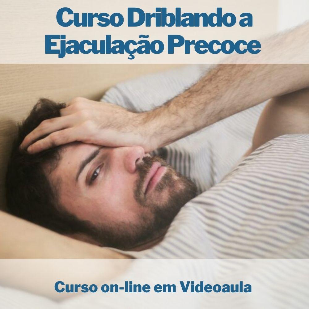 Curso on-line em videoaula Driblando a Ejaculação Precoce com Certificado