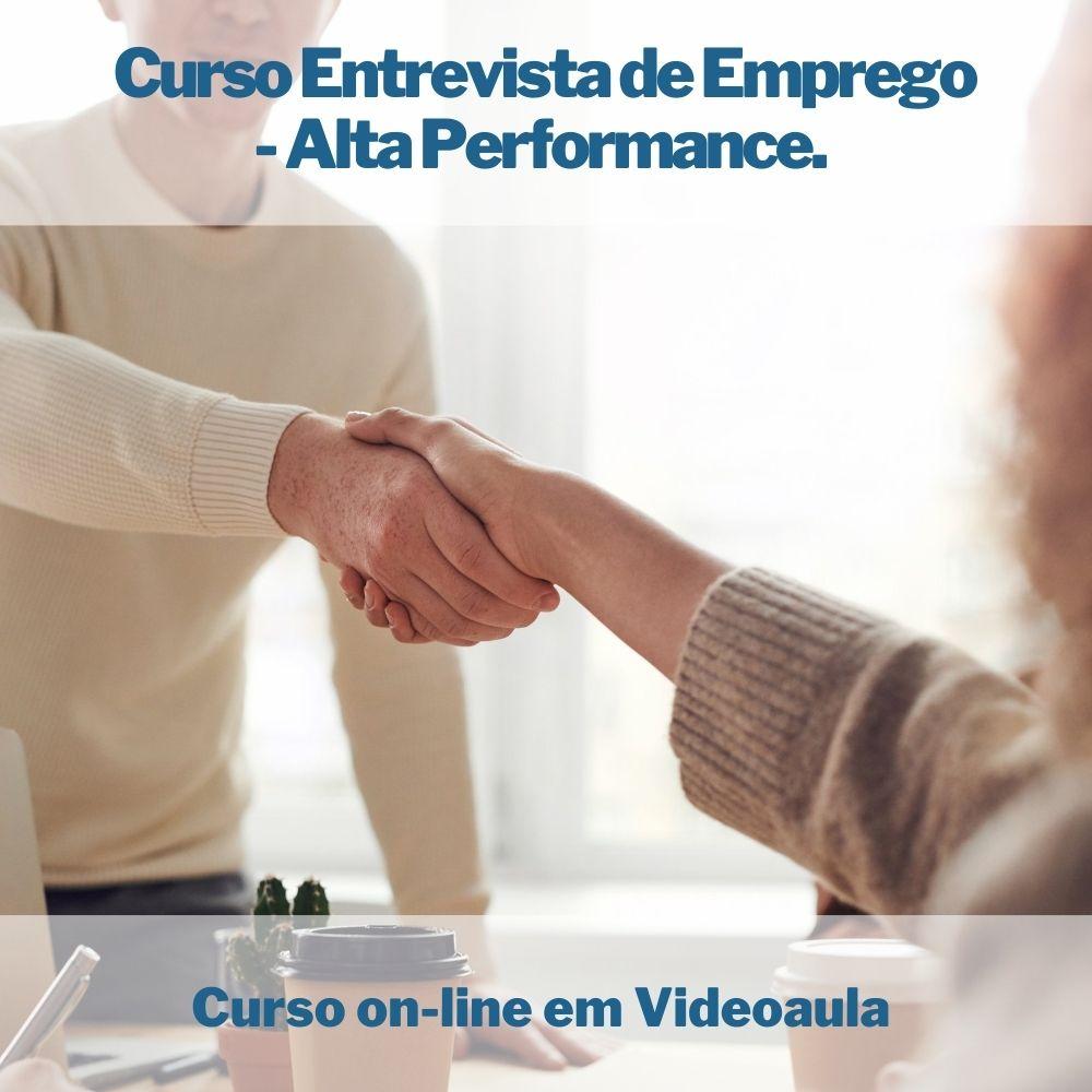 Curso on-line em videoaula Entrevista de Emprego - Alta Performance.