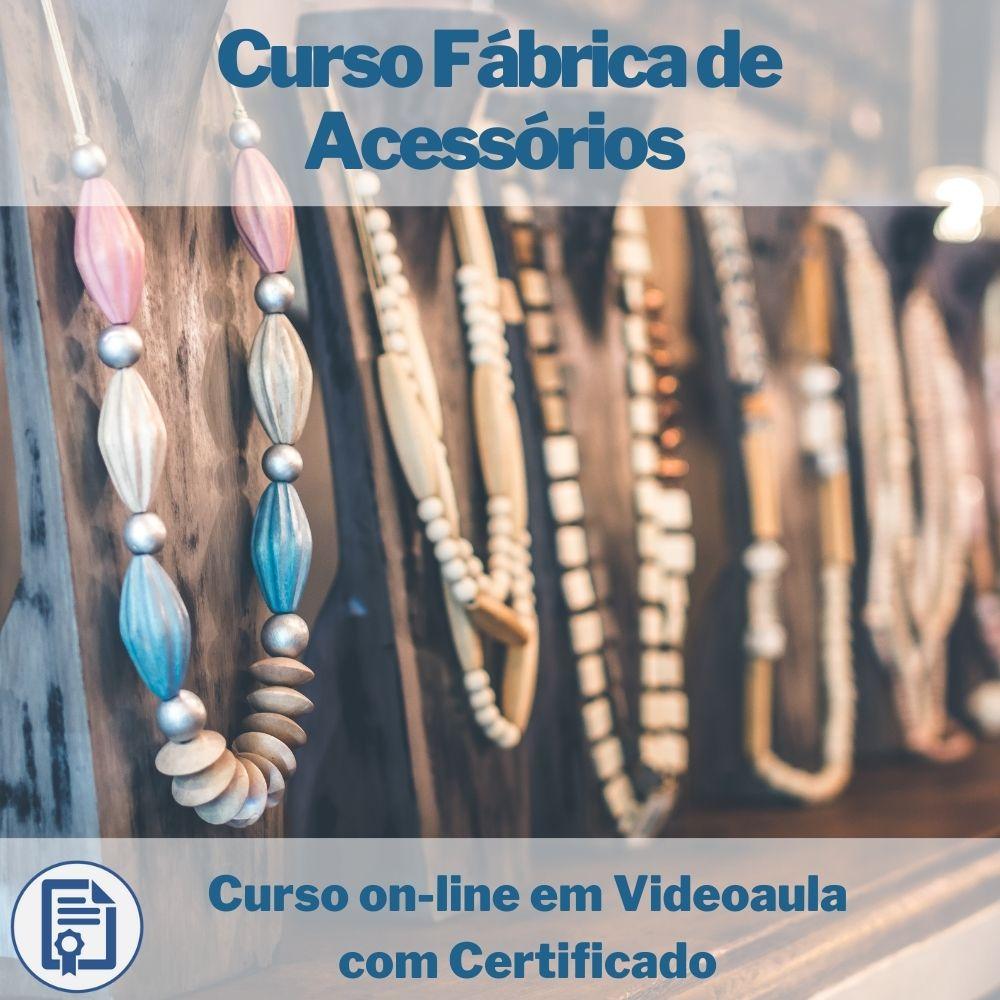 Curso on-line em videoaula Fábrica De Acessórios com Certificado