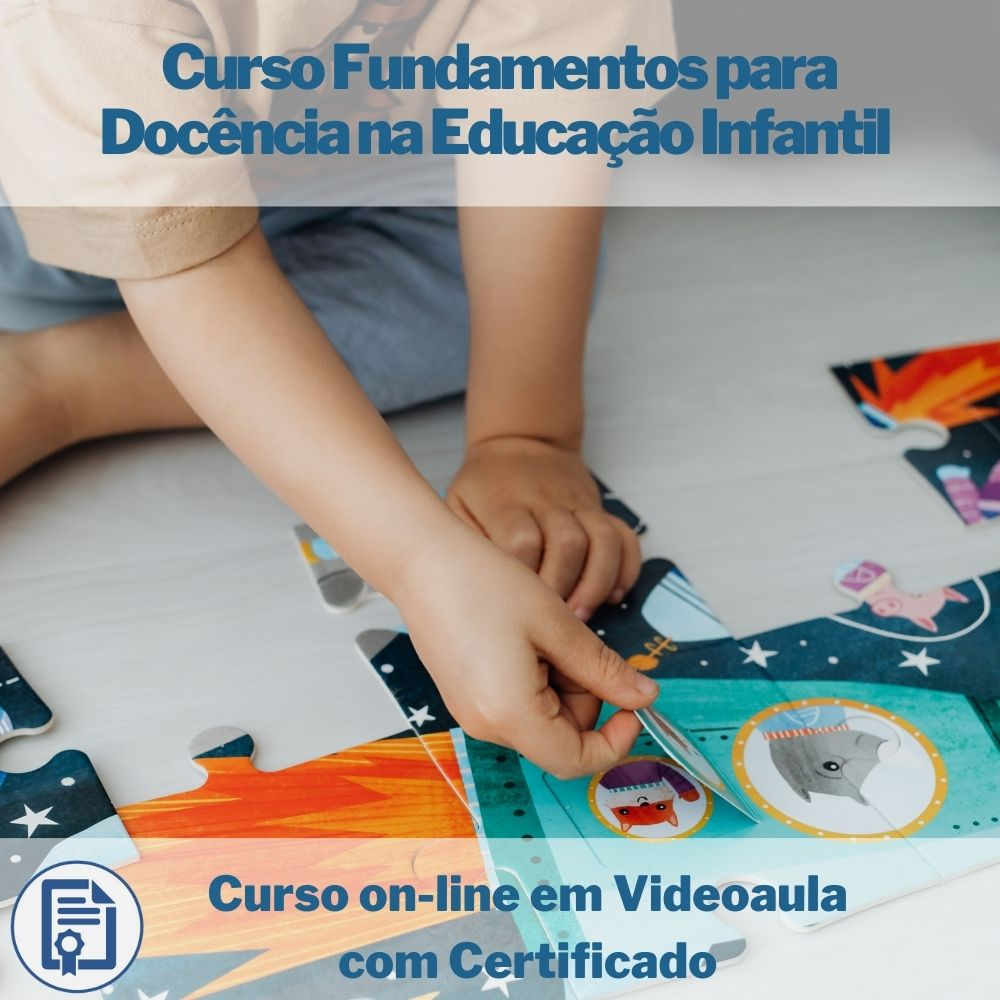 Curso on-line em videoaula Fundamentos para Docência na Educação Infantil com Certificado