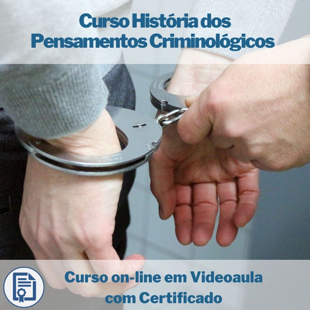 Curso on-line em videoaula História dos Pensamentos Criminológicos com Certificado