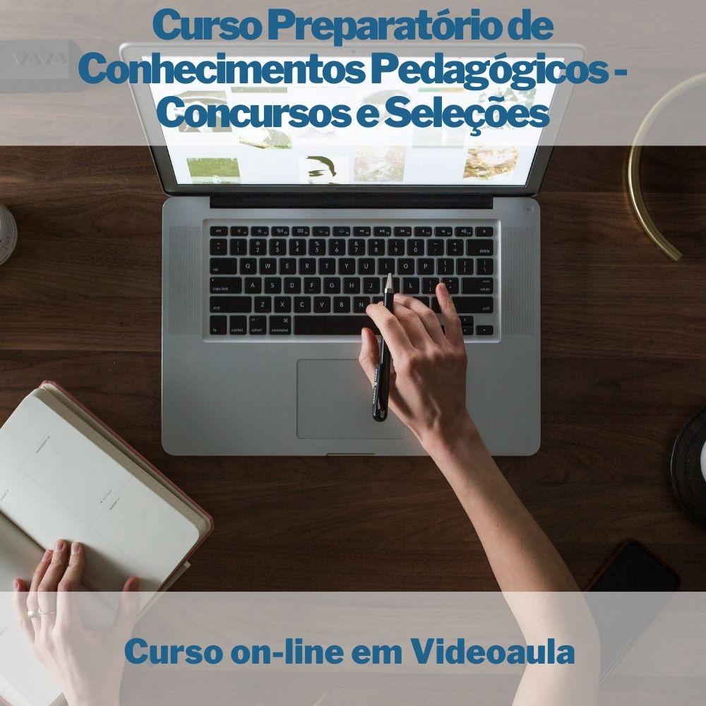 Curso on-line em videoaula Preparatório de Conhecimentos Pedagógicos - Concursos e Seleções