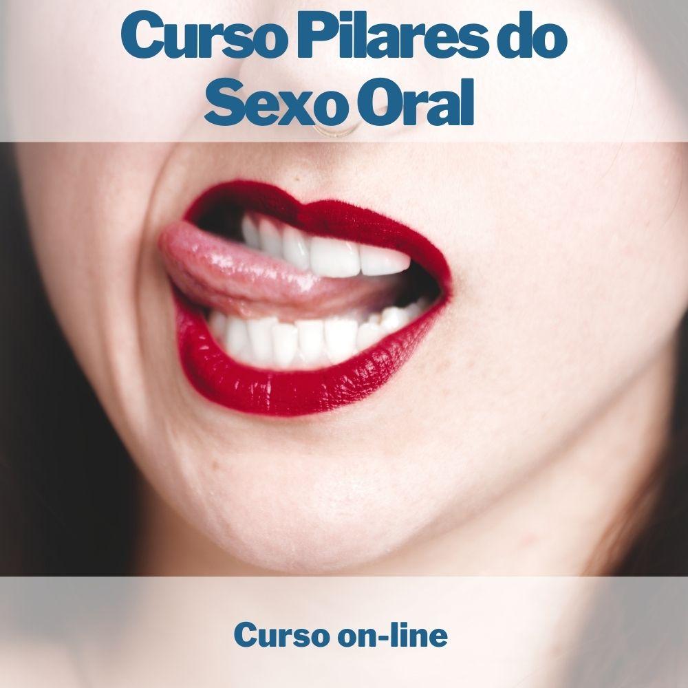 Curso on-line Pilares do Sexo Oral