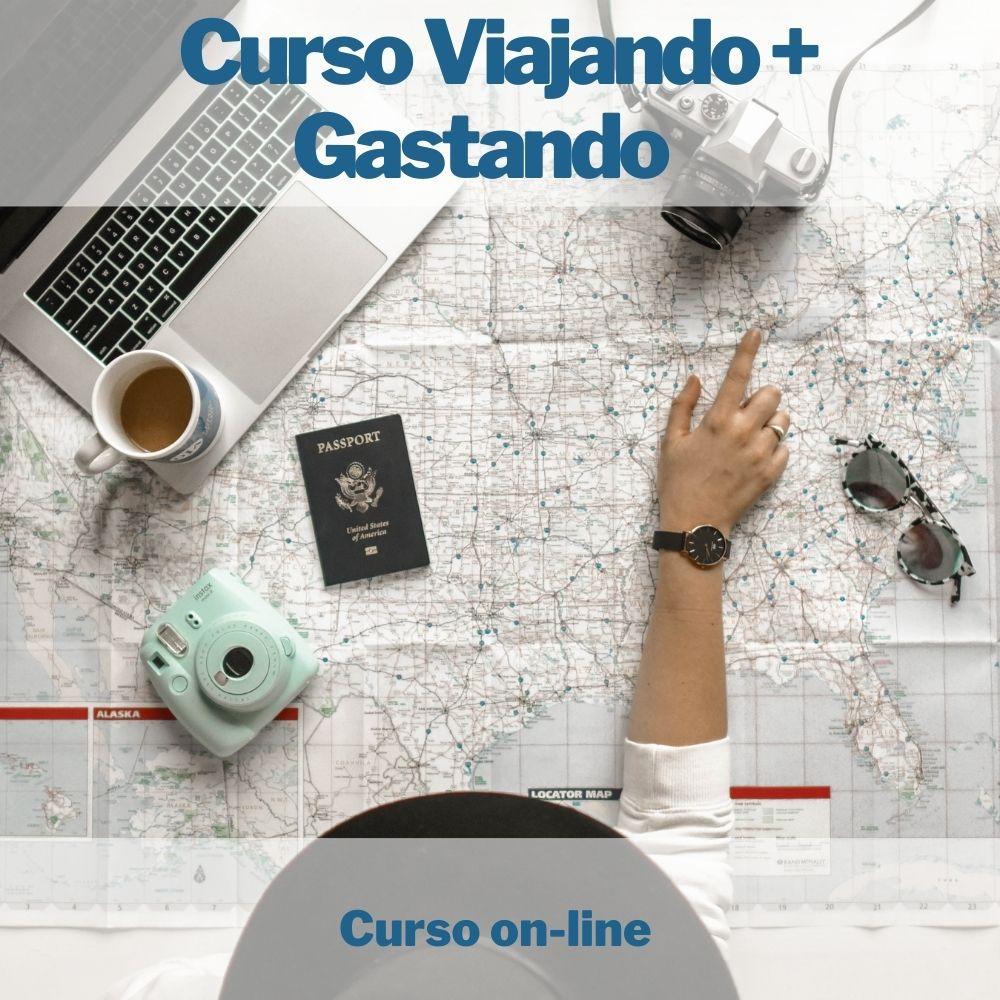 Curso on-line Viajando + Gastando