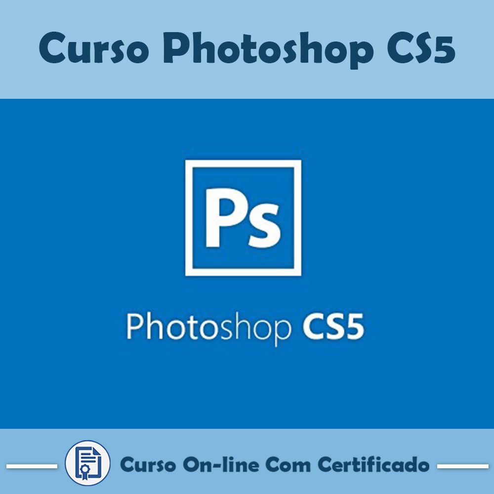 Curso Online de Adobe Photoshop Cs5 com Certificado