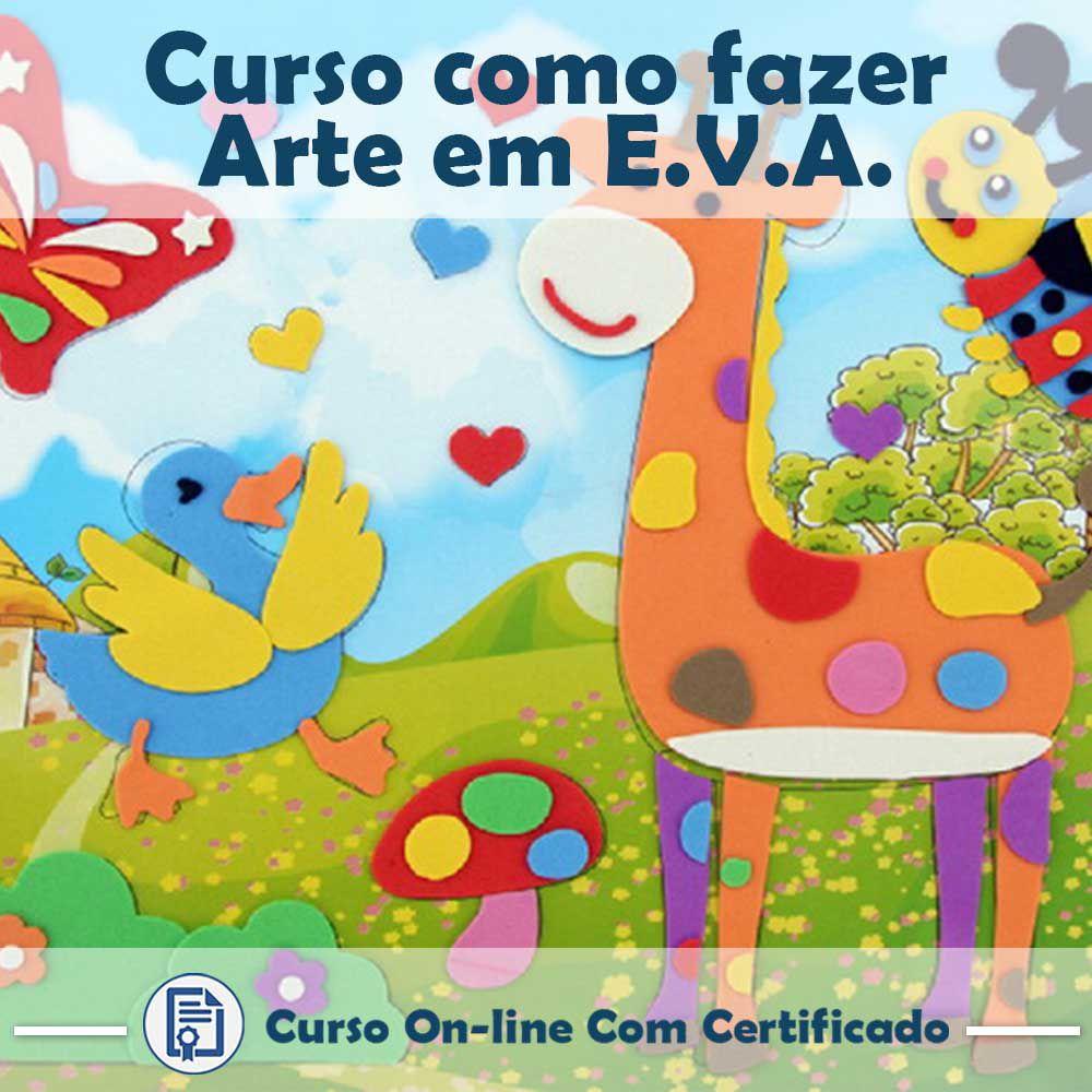 Curso online em videoaula de como fazer Arte em E.V.A com Certificado