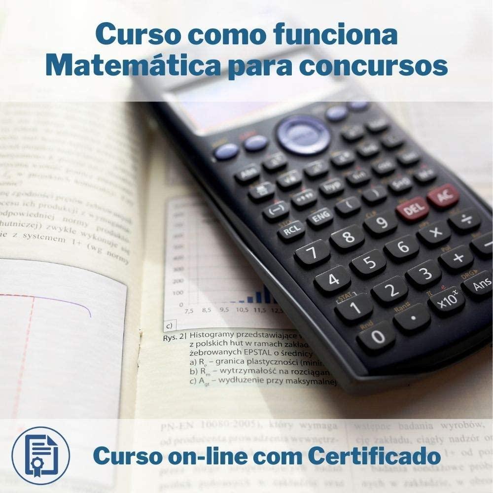 Curso Online em videoaula de como funciona Matemática para concursos com Certificado