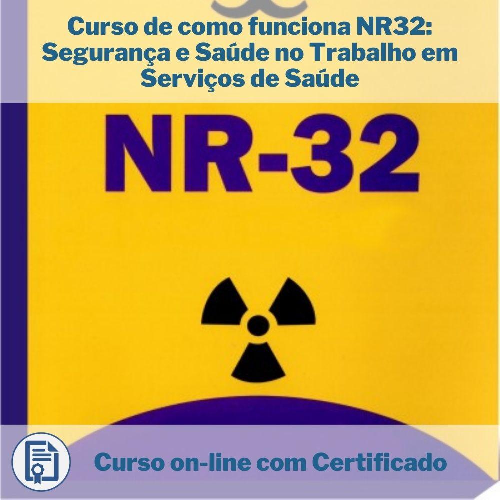 Curso Online em videoaula de como funciona NR32 Segurança e Saúde no Trabalho em Serviços de Saúde com Certificado