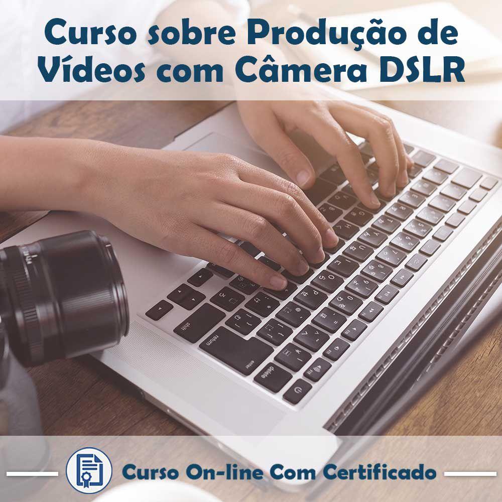 Curso Online em videoaula de Produção de Vídeo com Câmeras DSLR com Certificado