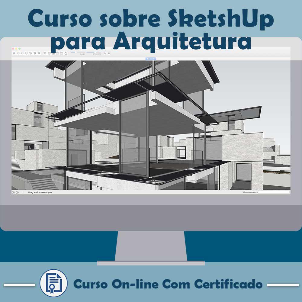 Curso online em videoaula sobre SketchUp para Arquitetura com Certificado