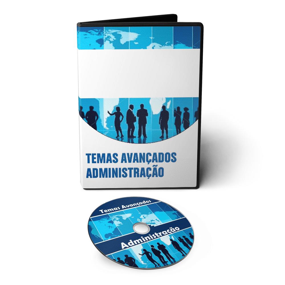Curso sobre Temas Avançados na Administração em DVD Videoaula  - Aprova Cursos