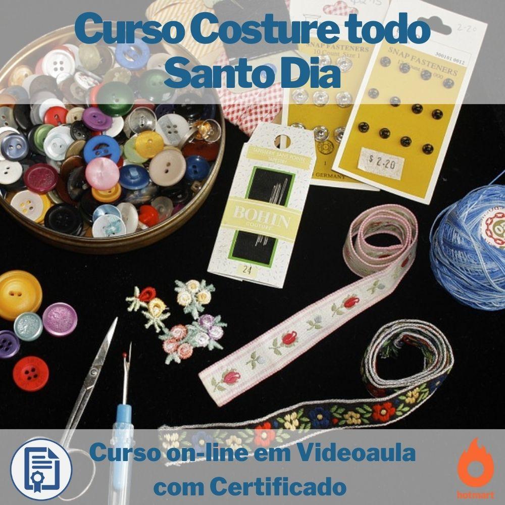 Cursos on-line em videoaula Costure todo Santo Dia com Certificado  - Aprova Cursos