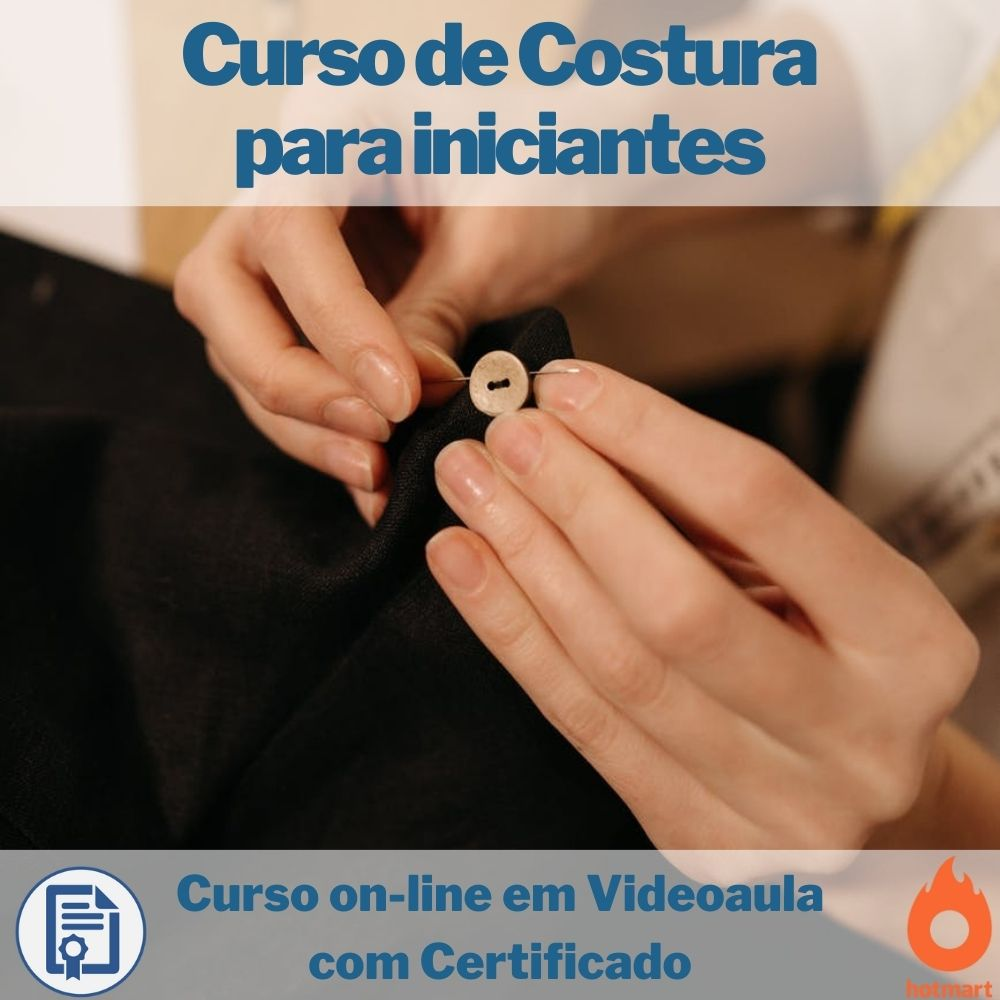 Cursos on-line em videoaula de Costura para Iniciantes com Certificado