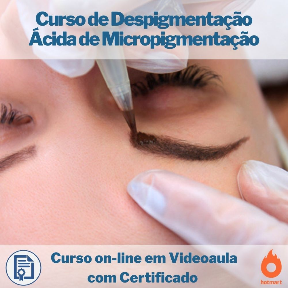 Curso on-line em videoaula de Despigmentação Ácida de Micropigmentação com Certificado