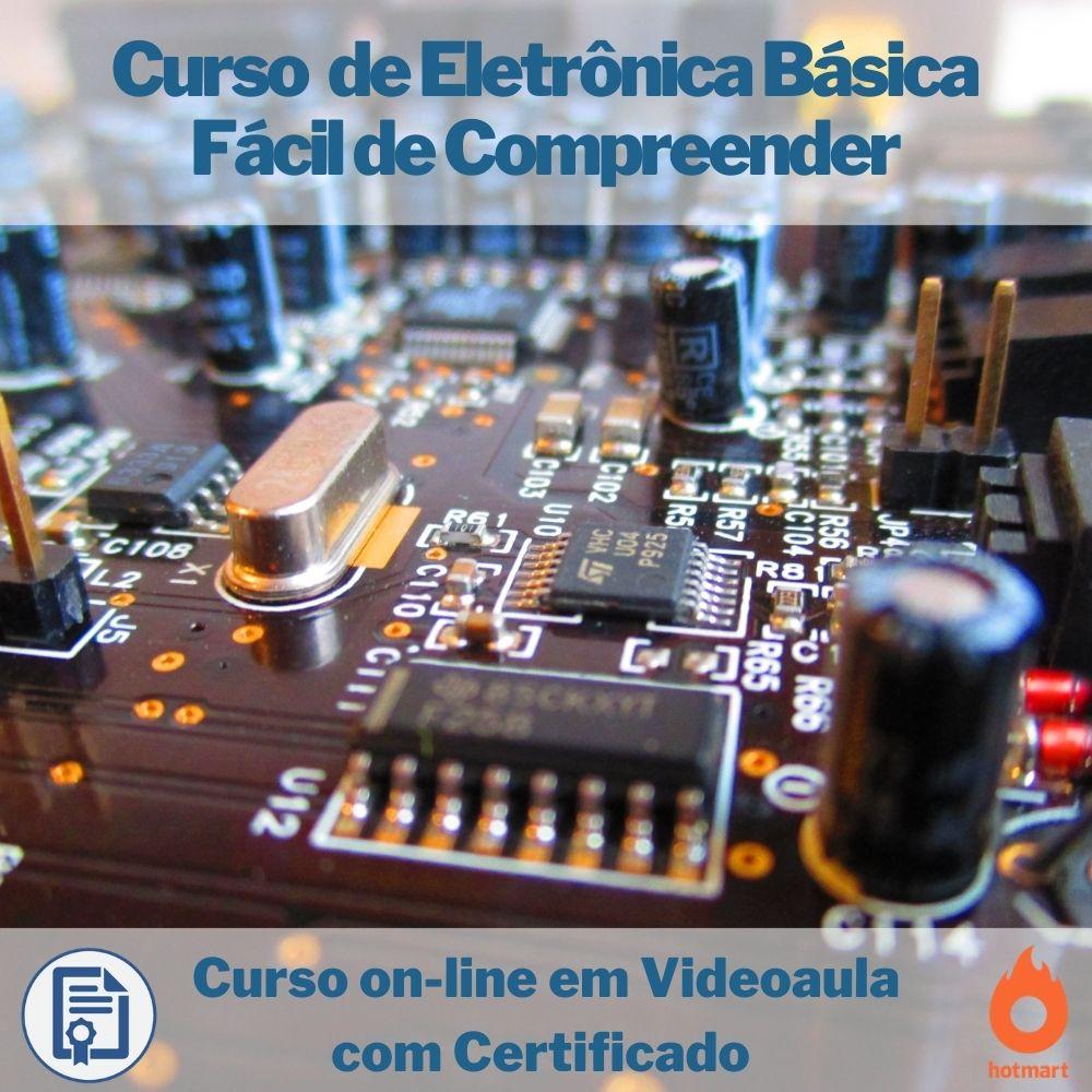 Curso on-line em videoaula de Eletrônica Básica Fácil de Compreender com Certificado