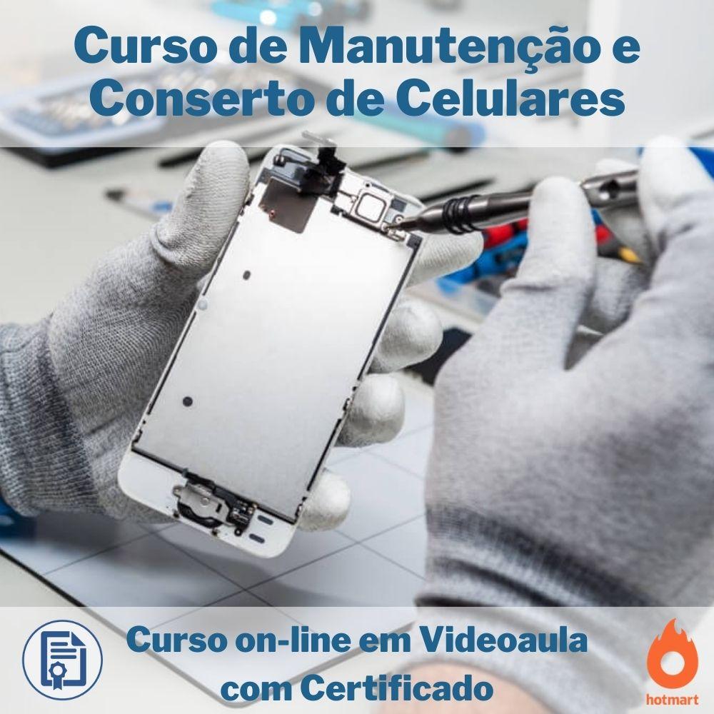 Curso on-line em videoaula de Manutenção e Conserto de Celulares com Certificado