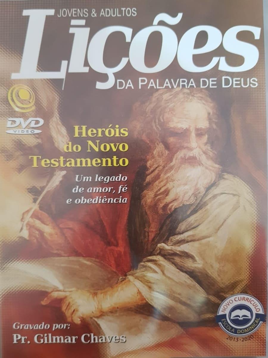 DVD Videoaula Lições da palavra de Deus - Heróis do Novo Testamento
