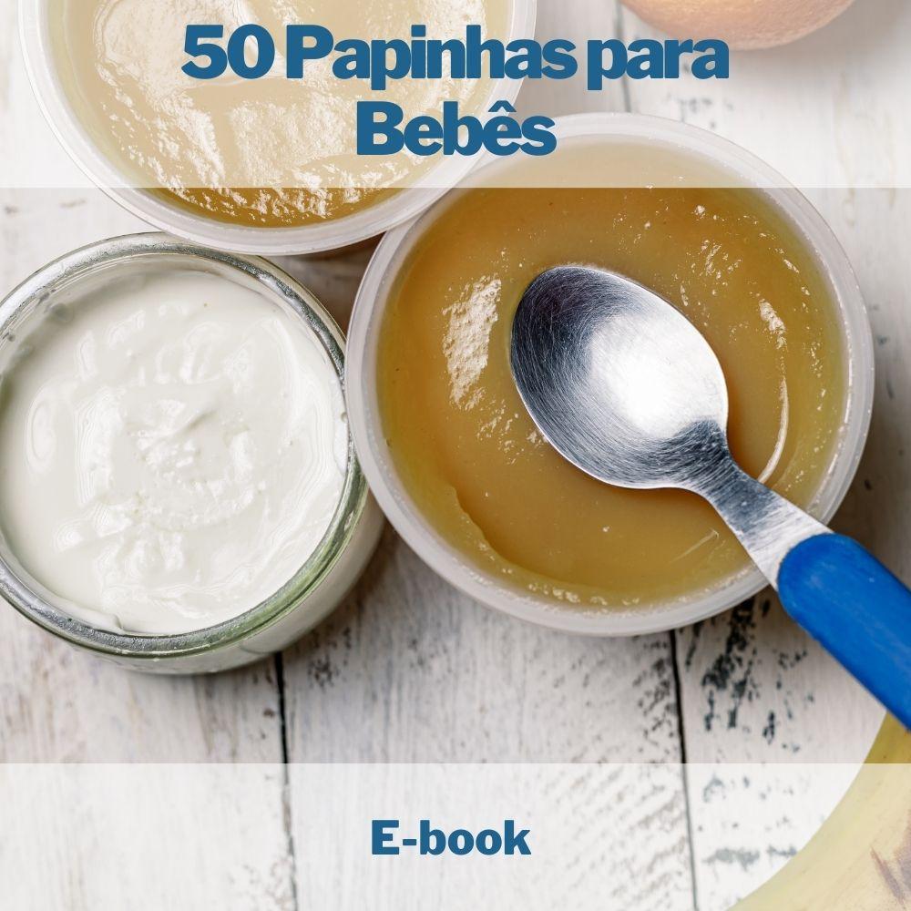 E-book 50 Papinhas para Bebês