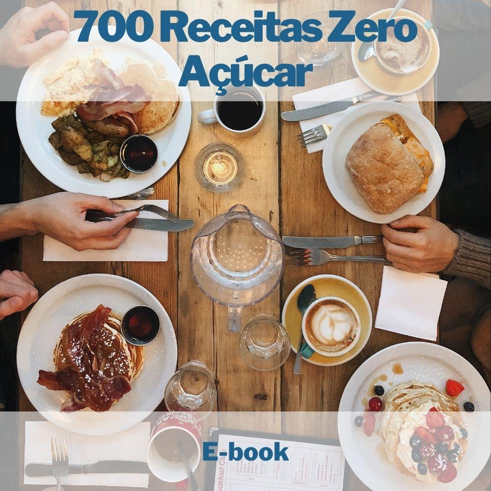 E-book 700 Receitas Zero Açúcar