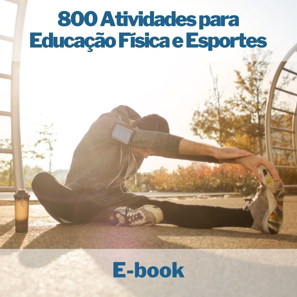 E-book 800 Atividades para Educação Física e Esportes