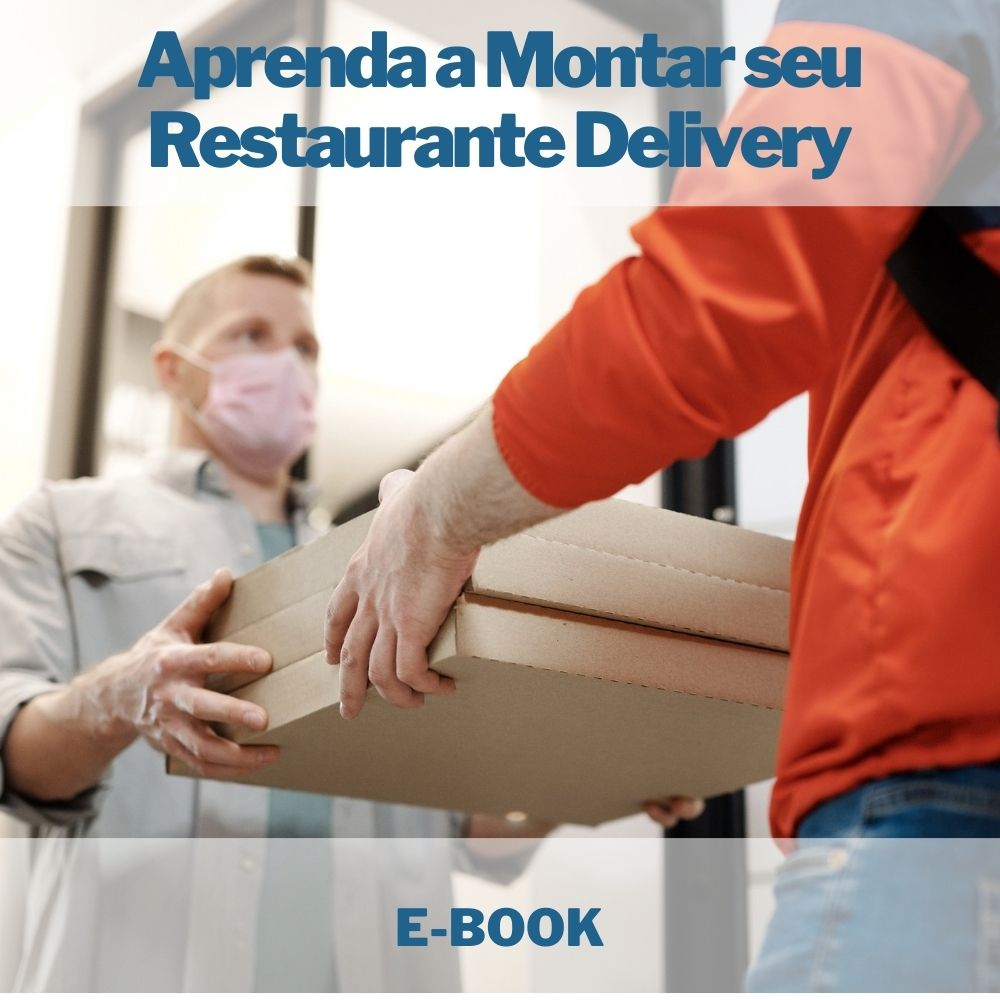 E-book Aprenda a Montar seu Restaurante Delivery em Casa