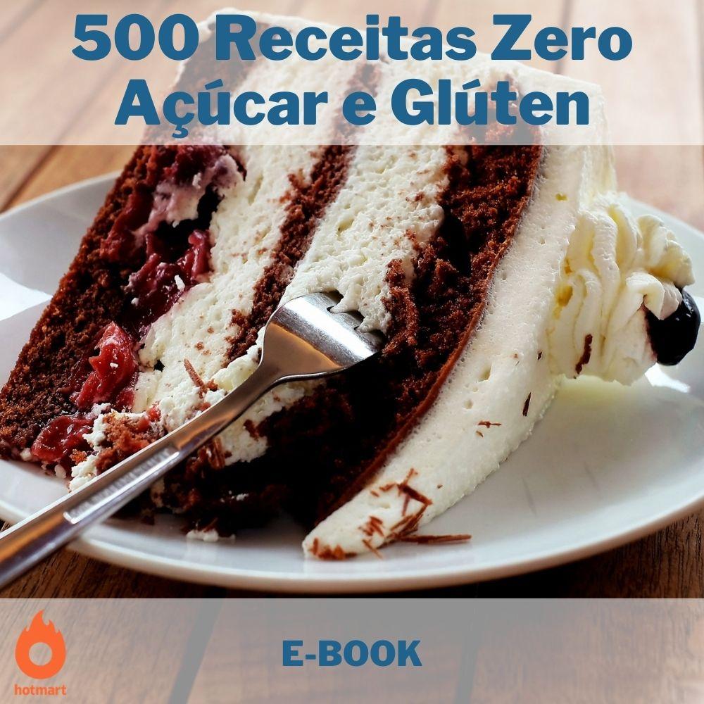 E-book com 500 Receitas Zero Açúcar e Glúten