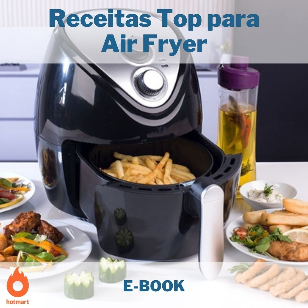 E-book com Receitas Top para Air Fryer
