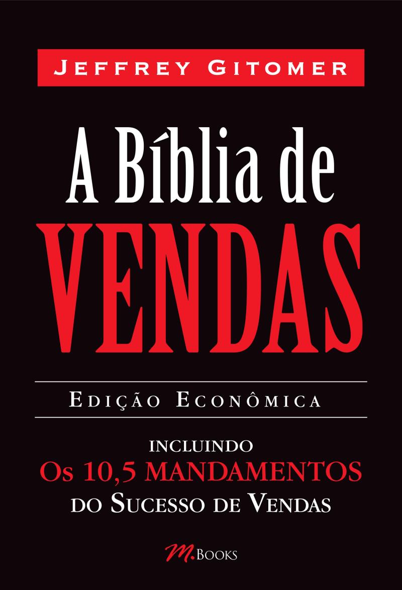 Livro A Bíblia de Vendas - Inclui Os 10,5 Mandamentos do Sucesso de Vendas