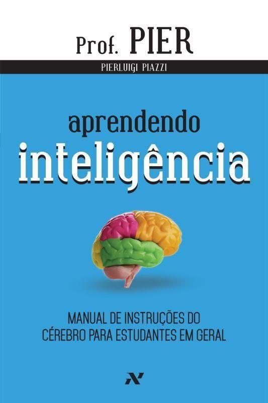 Livro Aprendendo Inteligência - Col. Neuro-Pedagogia - Vol. 1 - 3ª Ed. 2014