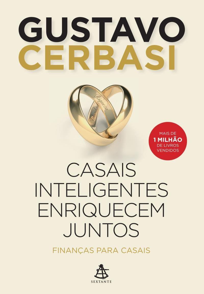 Livro Casais Inteligentes Enriquecem Juntos - Finanças Para Casais  - Aprova Cursos