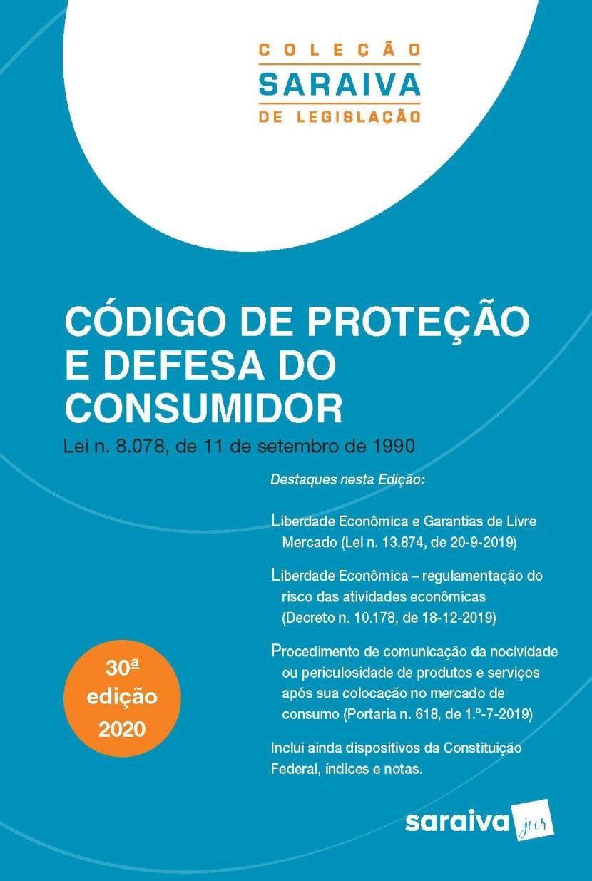 Livro Código De Proteção e Defesa do Consumidor - 30ª Ed. 2020 Coleção Saraiva De Legislação  - Aprova Cursos