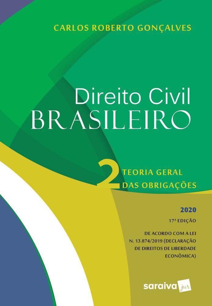 Livro Direito Civil Brasileiro - Vol. 2 - Teoria Das Obrigações - 17ª Ed. 2020