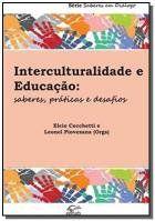 Livro Interculturalidade e Educação. Saberes, Práticas e Desafios  - Aprova Cursos