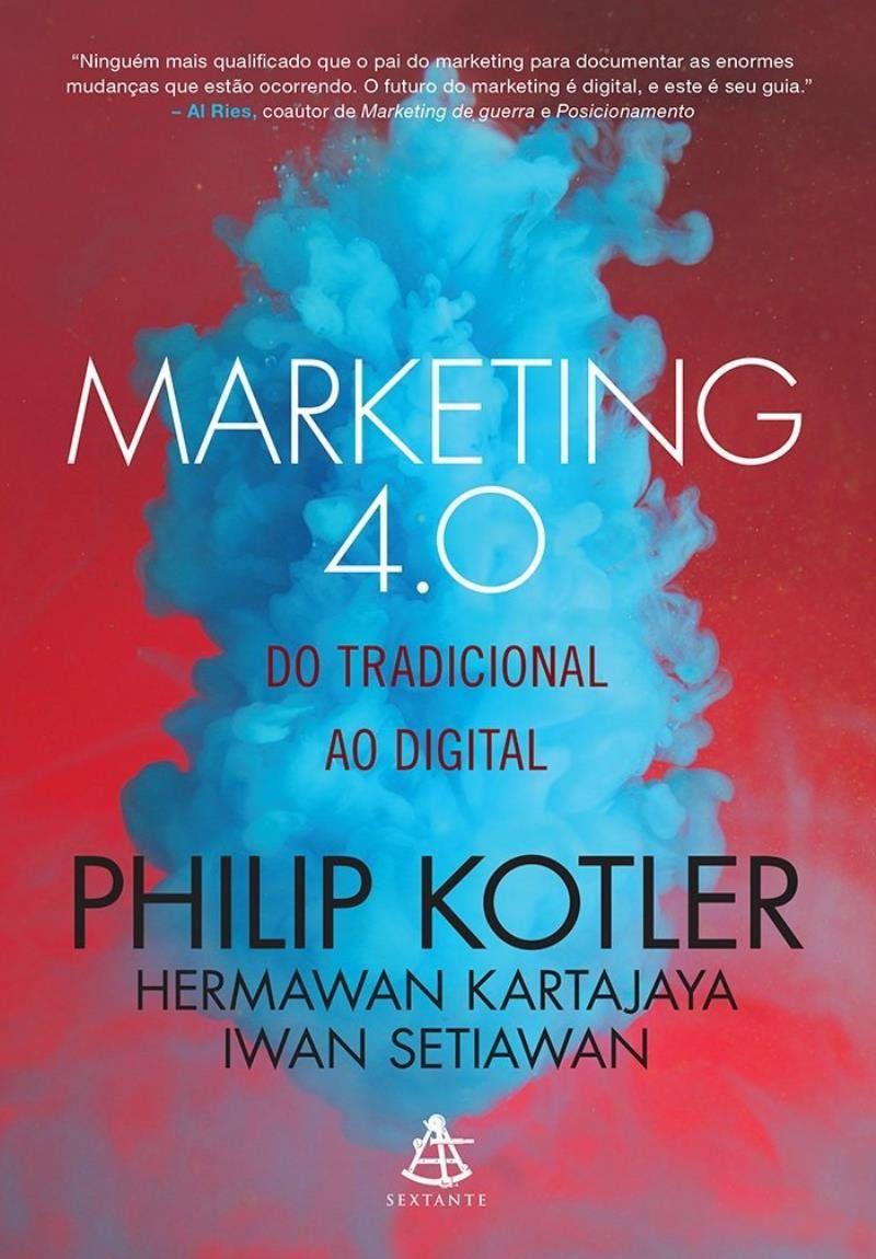 Livro Marketing 4.0 - do Tradicional ao Digital