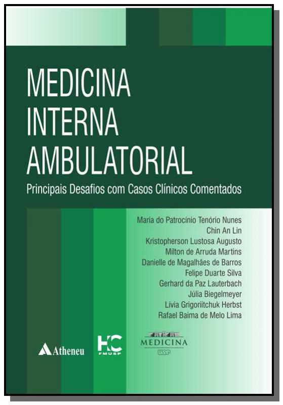 Livro Medicina Interna Ambulatorial - Principais Desafios Com Casos Clínicos Comentados