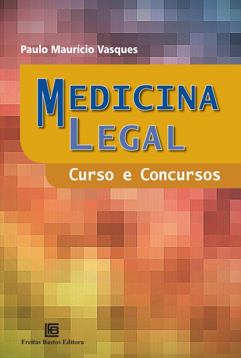 Livro Medicina Legal - Curso e Concurso