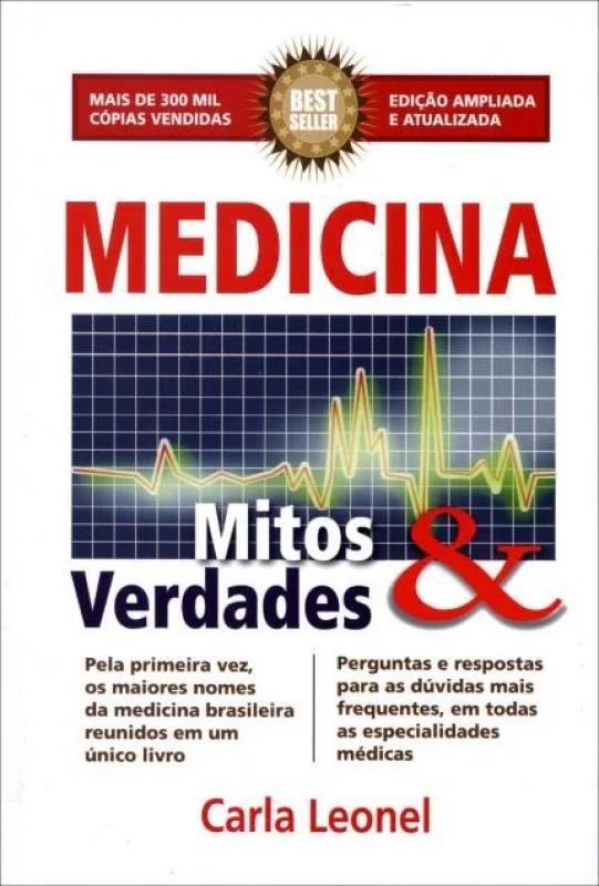 Livro Medicina - Mitos & Verdades - 8ª Ed. 2013