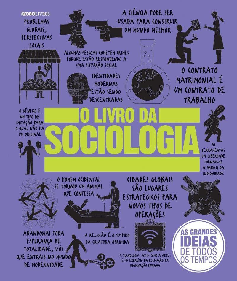 Livro O Livro da Sociologia - Col. Grandes Ideias