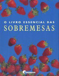 Livro O Livro Essencial das Sobremesas
