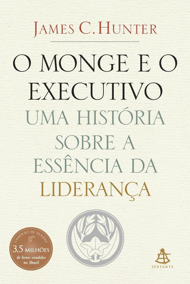Livro O Monge e O Executivo - Uma História Sobre A Essência da Liderança