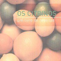 Livro Os Citrinos - Um Livro de Receitas