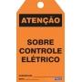 CARTÃO DE TRAVAMENTO - ATENÇÃO SOBRE CONTROLE ELÉTRICO