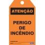 CARTÃO DE TRAVAMENTO - ATENÇÃO PERIGO DE INCÊNDIO