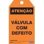 CARTÃO DE TRAVAMENTO - ATENÇÃO VÁLVULA COM DEFEITO
