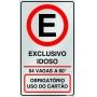 ESTACIONAMENTO PERMITIDO 60º - EXCLUSIVO IDOSO
