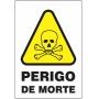 Etiquetas Risco de Perigo auto-colante - Perigo de Morte