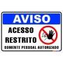 PLACA AVISO - ACESSO RESTRITO
