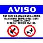 PLACA AVISO - NÃO SOLTE SEU ANIMAL/RECOLHA AS FEZES DO SEU ANIMAL