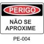 Placa de Perigo - P004
