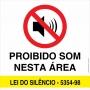 Placa Proibido Som Nesta Área - 30x30cm